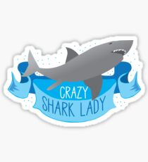 Crazy Shark Lady Banner Sticker