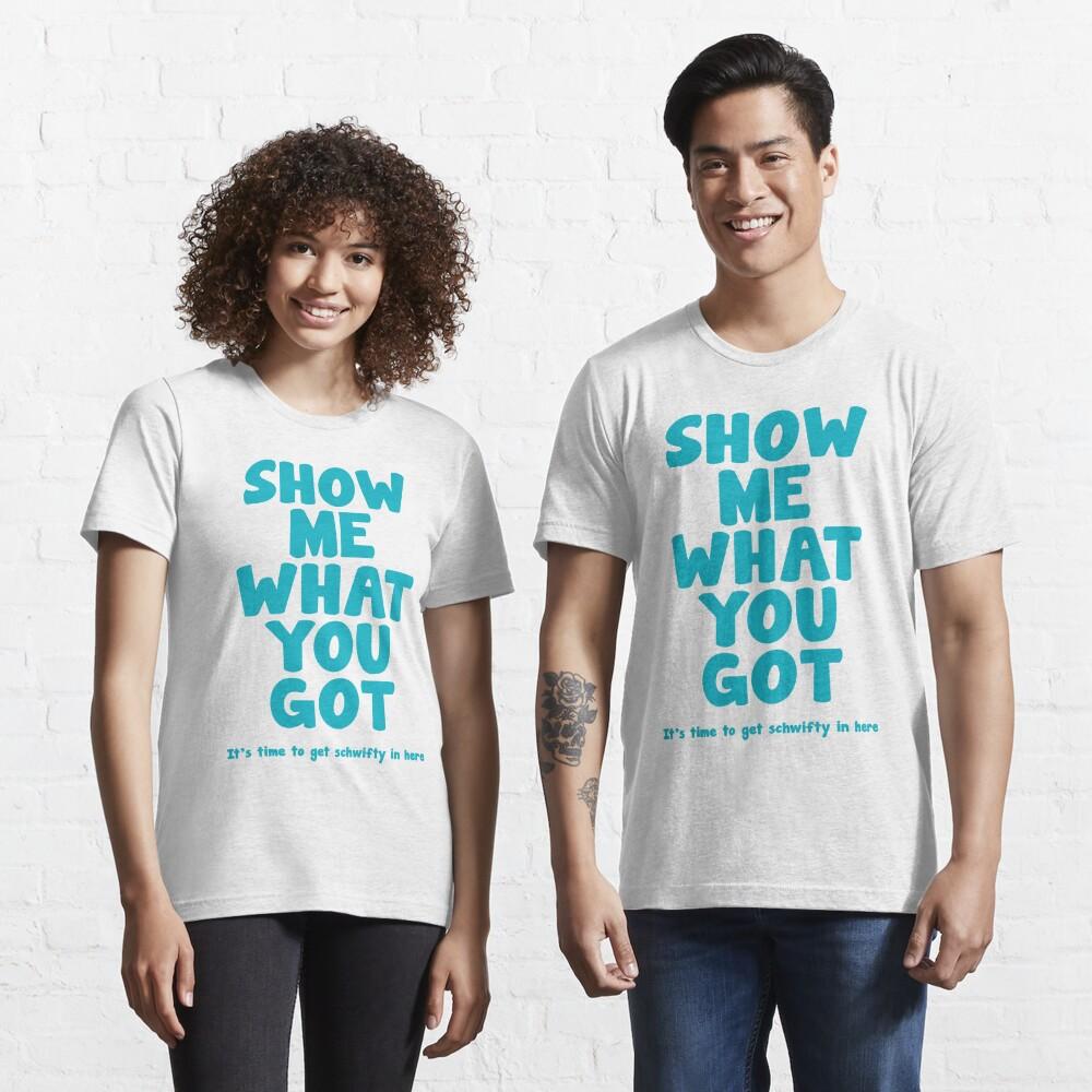 Schwifty Essential T-Shirt