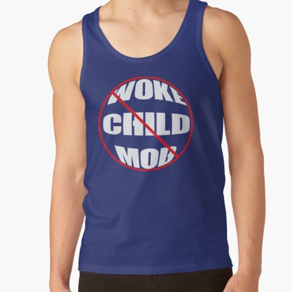 ANTI Woke Child Mob on DK Tank Top
