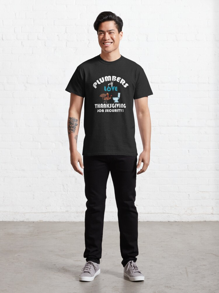 Alternate view of Thanksgiving Contractor Repairman Tradesman Home. Classic T-Shirt