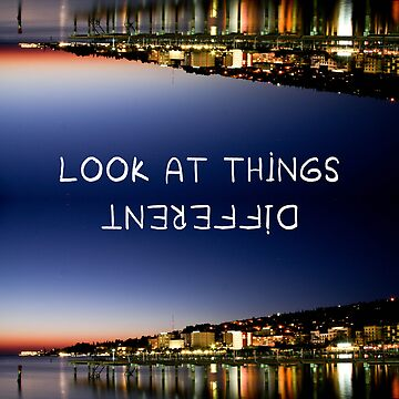 Look at thing different by Chickitaz