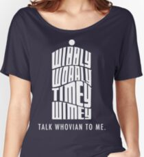 Talk Whovian To Me Women's Relaxed Fit T-Shirt