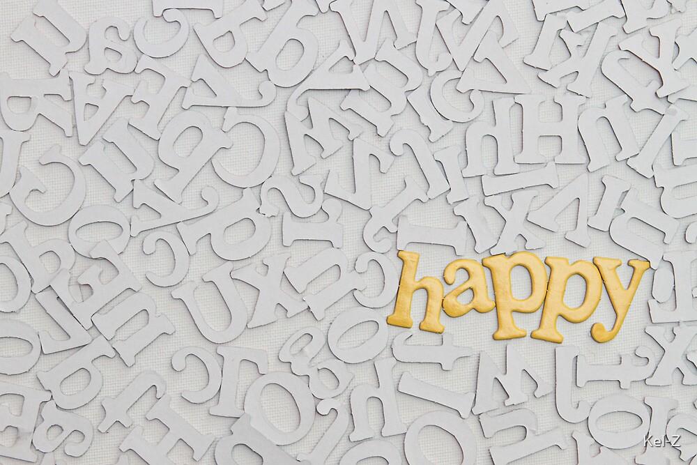 Just Be HAPPY by Kel-Z