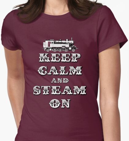 Keep Calm and Steam On Steam Engine #1A T-Shirt
