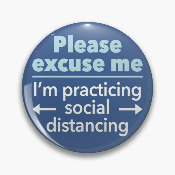 Social Distancing Statement (Blue) Pin