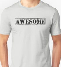 AWESOME (black type) Unisex T-Shirt