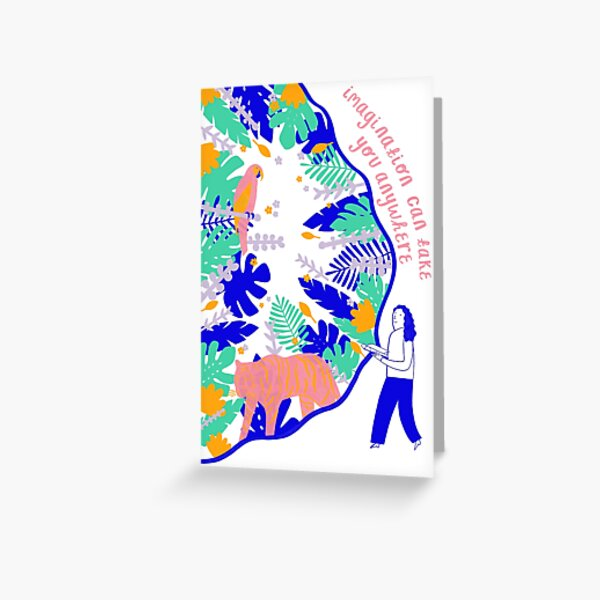 Imagination Can Take You Anywhere  Greeting Card