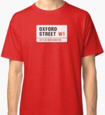 Oxford Street, London Street Sign, UK Classic T-Shirt