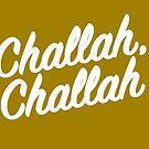 Challah, Challah! Handlettering by mikewirth