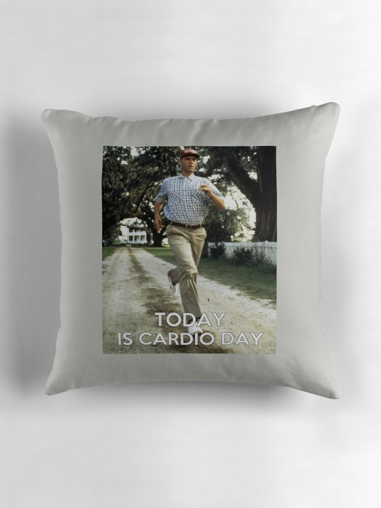 """Today is cardio day Forrest Gump runs"""" Throw Pillows by"""