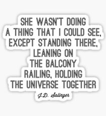 Favorite Salinger Quote Sticker