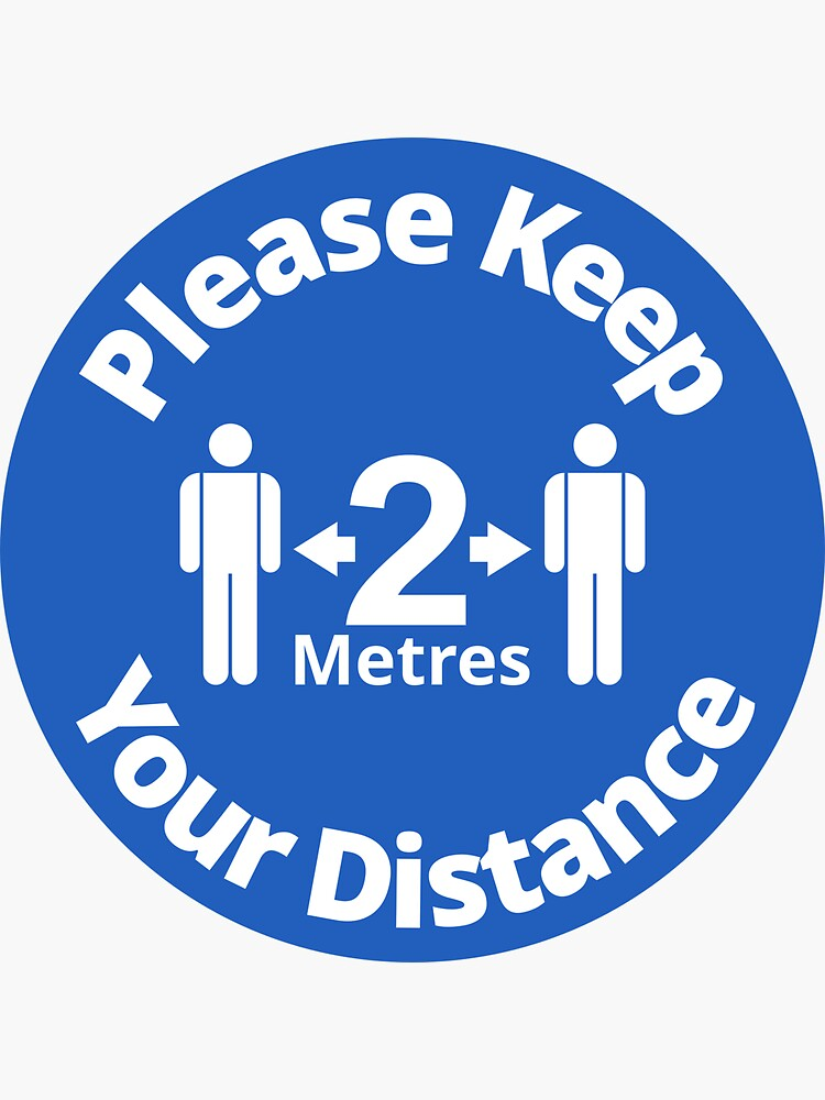 Please Keep Your Distance 2 metres - Rounded Sign, Blue and White by SocialShop