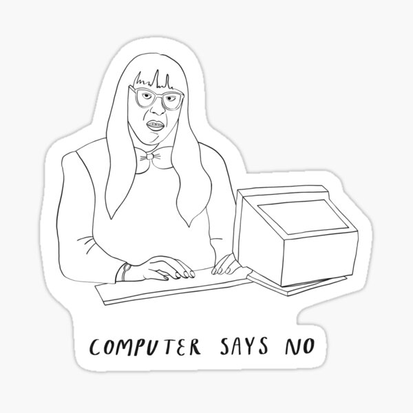 Computer Says No  Sticker