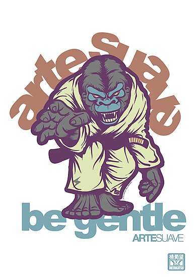 Be Gentle - Jiu Jitsu Gorilla by Meerkatsu