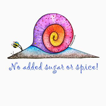 No added sugar or spice! by HooplaCreations