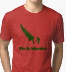 Fir Is Murder Tri-blend T-Shirt