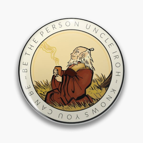 Motivation From Uncle Iroh Pin