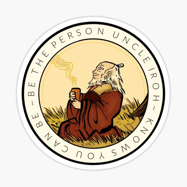 Motivation From Uncle Iroh Sticker
