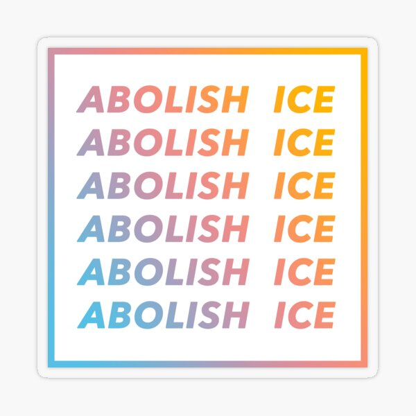 Abolish ICE Transparent Sticker