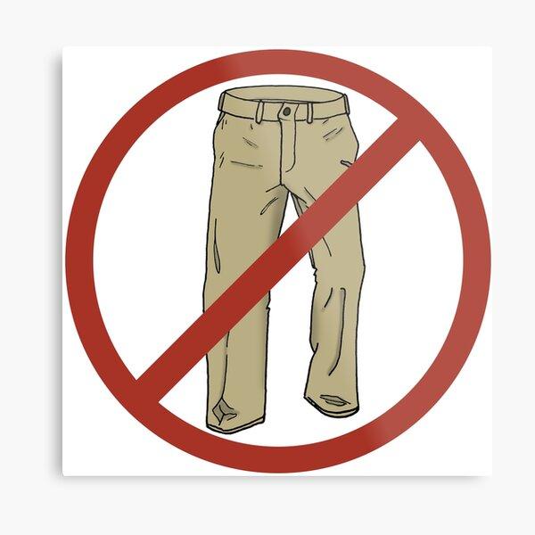 No Pants! Metal Print