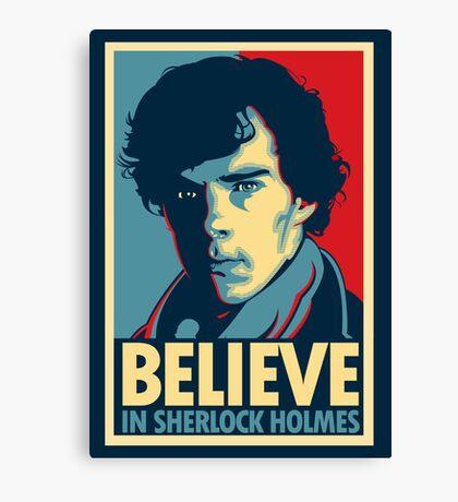 Believe in Sherlock Holmes Canvas Print