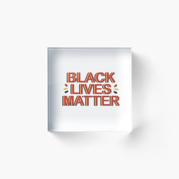 Primary Colors - Black Lives Matter Acrylic Block