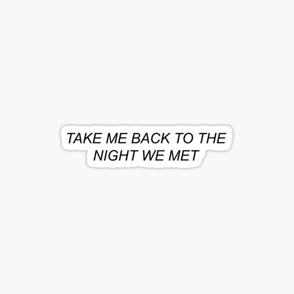 la nuit où nous nous sommes rencontrés Sticker
