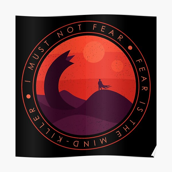I Must Not Fear - Dune Poster