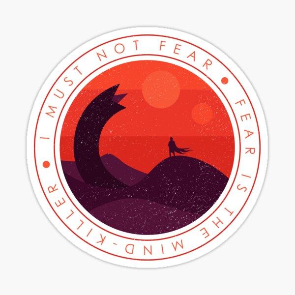 I Must Not Fear - Dune Sticker
