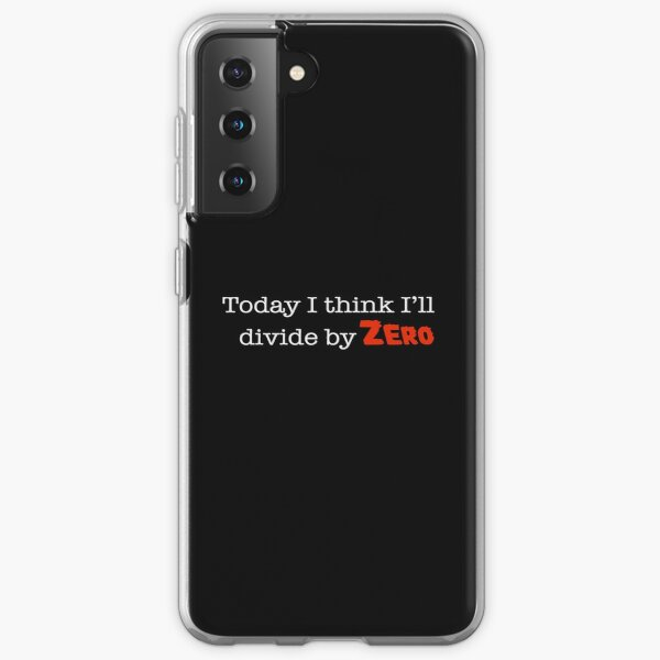 Today I think I'll Divide by Zero Samsung Galaxy Soft Case