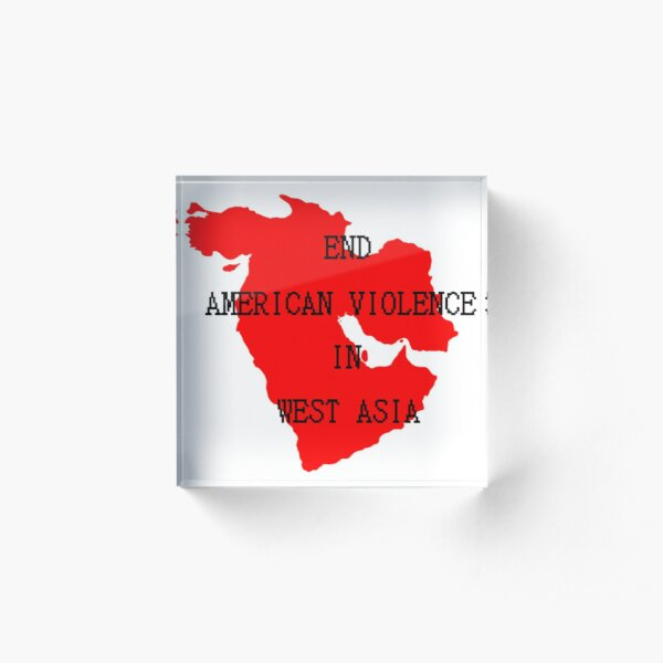End American Violence in West Asia Acrylic Block