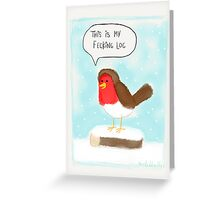 Robins, so angry Greeting Card
