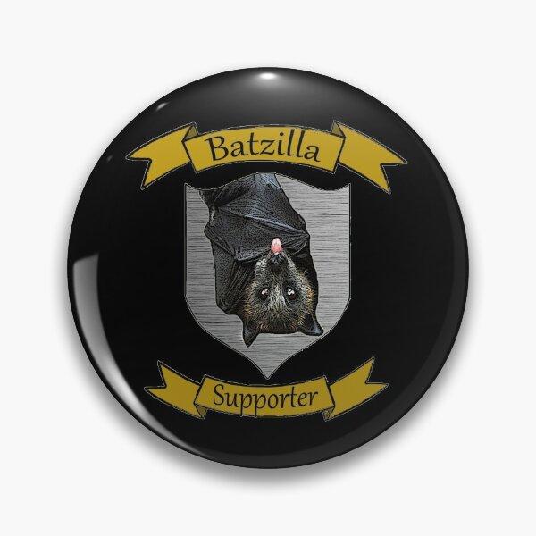 Batzilla - Batzilla Supporter! (black) Pin