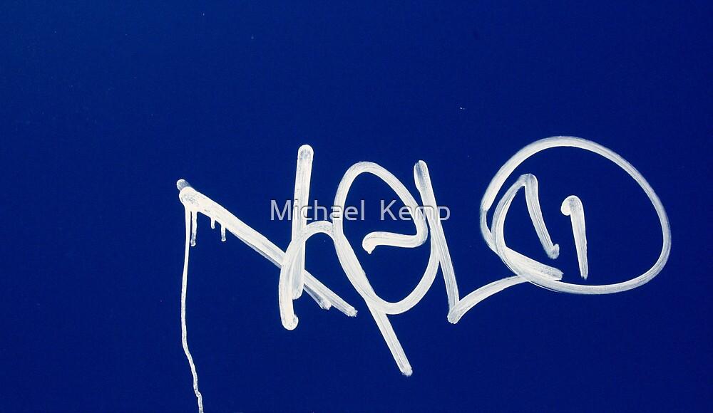 YOLO by Michael  Kemp