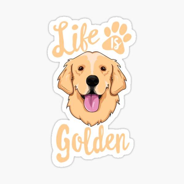 Life Is Golden Retriever T-Shirt Women Kids Dog Owner Gift Sticker