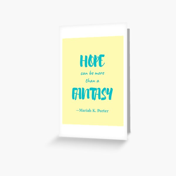 Hope Can Be More Than a Fantasy Teal Greeting Card