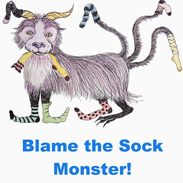 Blame the Sock Monster - T shirt by pixie76