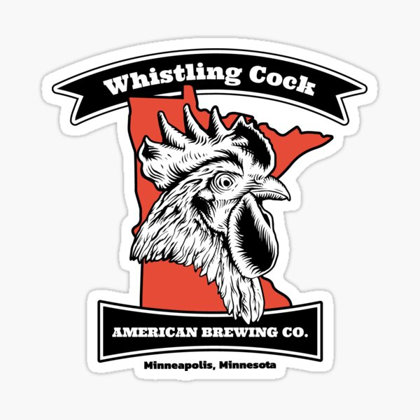Whistling Cock American Brewing Co. Minneapolis, MN Sticker