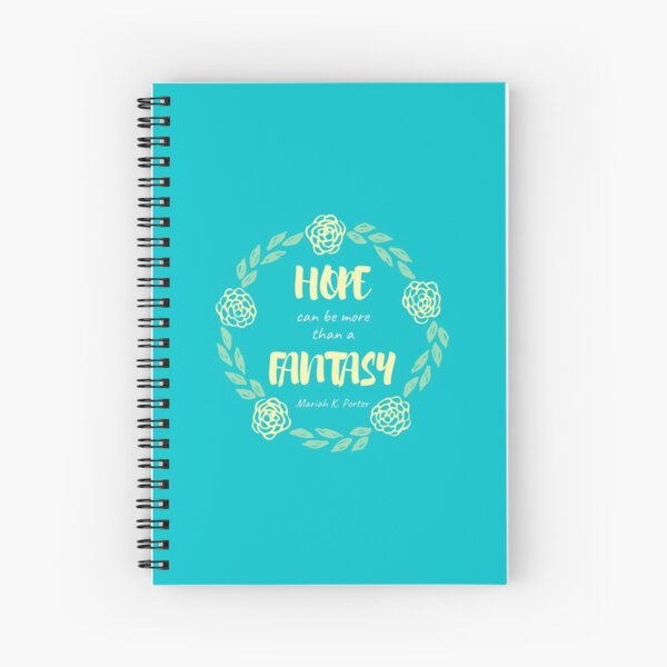 Hope Can Be More Than a Fantasy Wreath Spiral Notebook