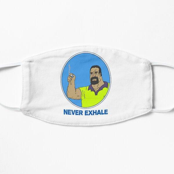 Never Exhale Mike Nolan Big Lez Show Flat Mask