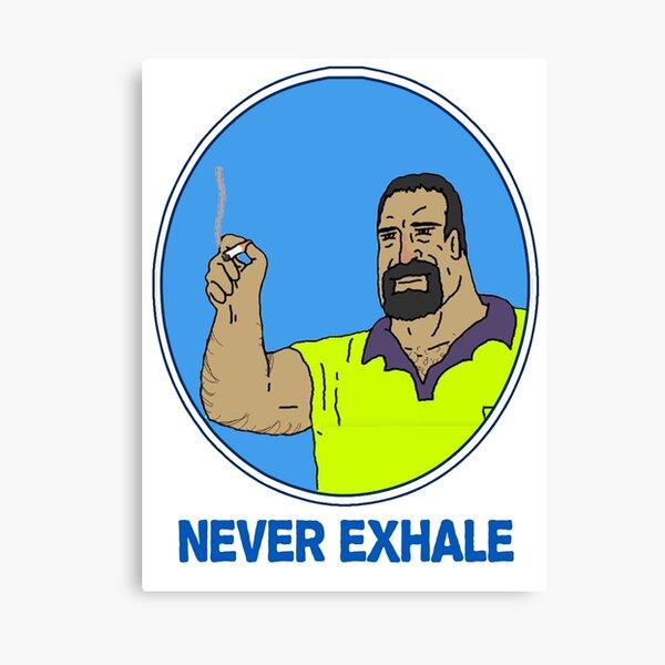 Never Exhale Mike Nolan Big Lez Show Canvas Print