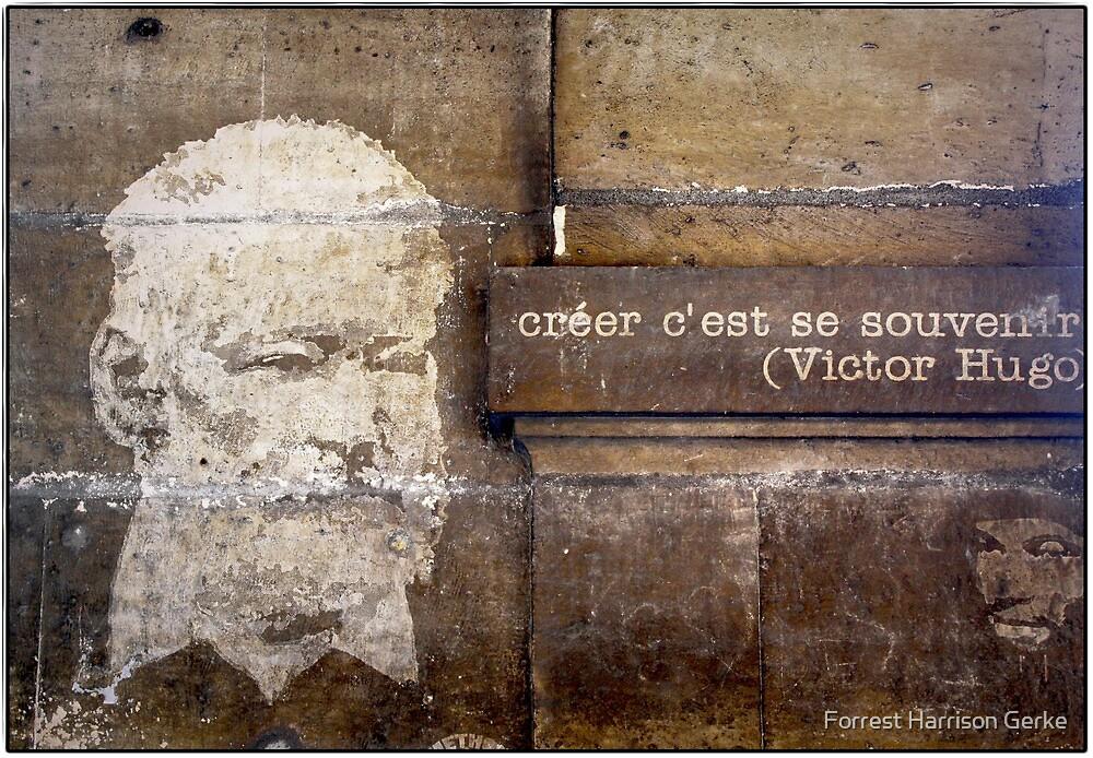 Créer C'est Souvenir.  by Forrest Harrison Gerke