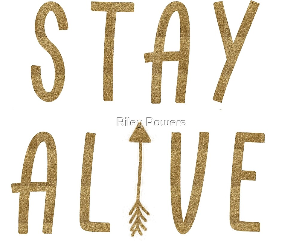 Stay Alive - Hunger Games (Gold) by RileyElizabeth9