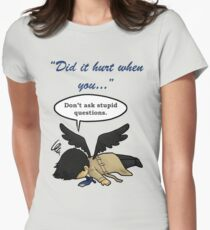 Did it hurt when you fell from Heaven? Women's Fitted T-Shirt