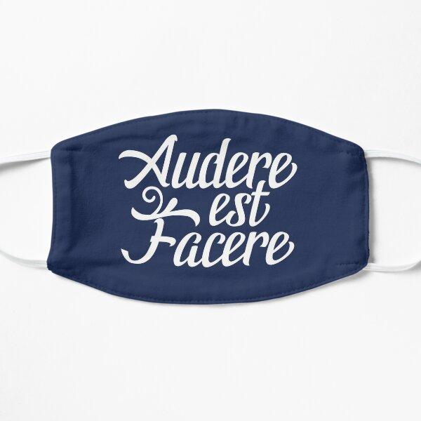 Audere Est Facere Flat Mask