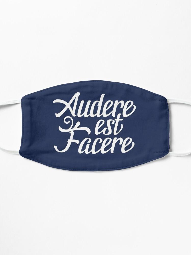 Alternate view of Audere Est Facere Mask
