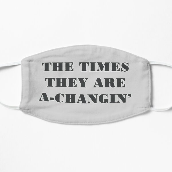 The Times They Are A-Changin Mask