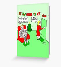 Christmas Stress Greeting Card