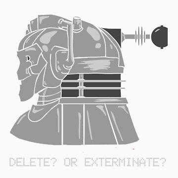 Delete or Exterminate? by evcjones