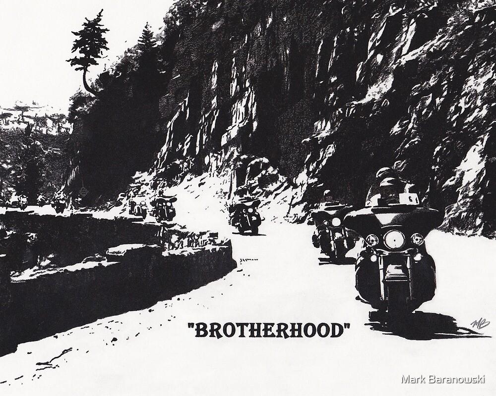 Brotherhood by Mark Baranowski